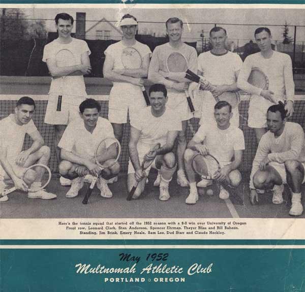 MAC tennis team in 1952:Leonard Clark, Stan Anderson, Spencer Ehrman, Thayer Bliss, Bill Babson, Jim Brink, Emery Neale, Sam Lee, Dud Starr, Claude Hockley